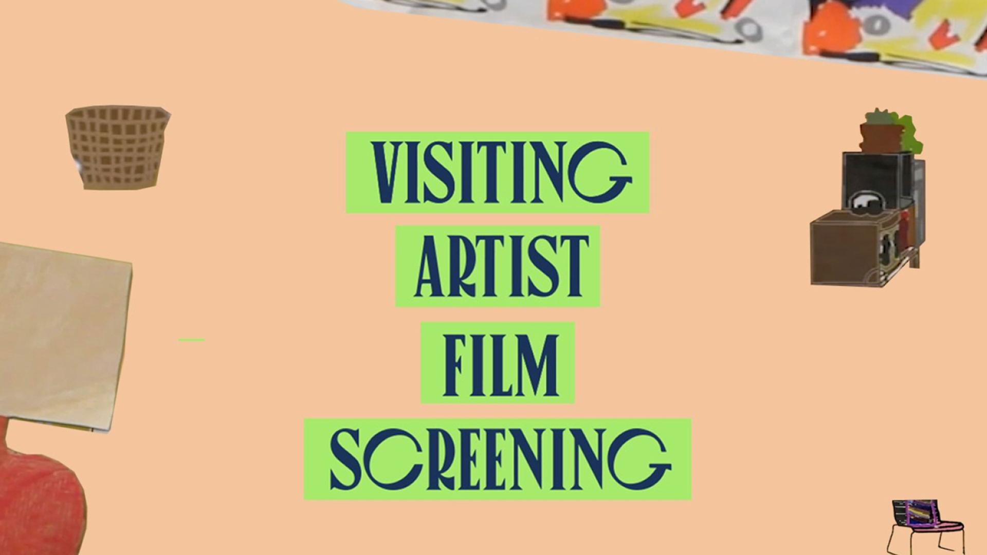 Visiting Artist Film Screening