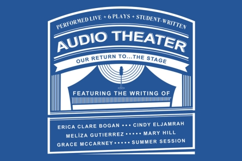 Audio Theater: Our Return to Stage
